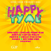 Happy Tyme Riddim by Various Artists
