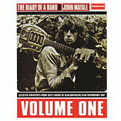 The Diary Of A Band - Volume 1 by John Mayall