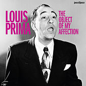 The Object of My Affection by Louis Prima
