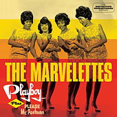 Playboy + Please Mr. Postman (Bonus Track Version) by The Marvelettes