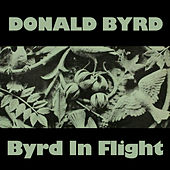 Byrd in Flight von Donald Byrd