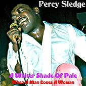 A Whiter Shade of Pale by Percy Sledge