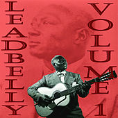 Leadbelly, Vol. 1 by Leadbelly