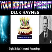 Your Birthday Present by Dick Haymes
