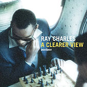 A Clearer View by Ray Charles