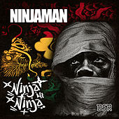 Ninja Mi Ninja - Single by Ninjaman