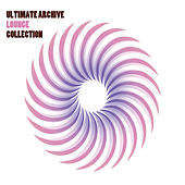 Ultimate Archive Lounge Collection by Various Artists