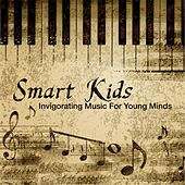 Smart Kids: Invigorating Music for Young Minds by London Symphony Orchestra