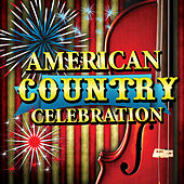American Country Celebration by Various Artists