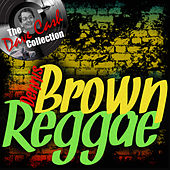 Brown Reggae by Dennis Brown