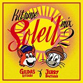 Kitsune Soleil Mix 2 By Gildas Kitsuné & Jerry Bouthier by Various Artists