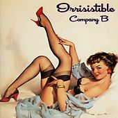 Irrisistible by Company B