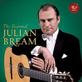The Essential Julian Bream by Julian Bream