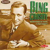 Too Marvellous For Words - 25 Chart Toppers by Bing Crosby