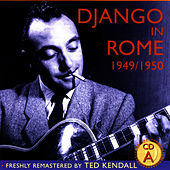 Django In Rome 1949/1950 - CD A by Django Reinhardt
