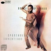 Spontaneous Inventions by Bobby McFerrin