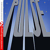 Pulse (Digitally Remastered) by Pulse