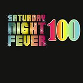Saturday Night Fever 100 Hits by Various Artists