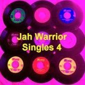 Jah Warrior Singles 4 by Various Artists