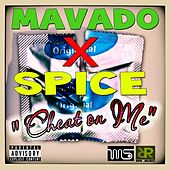 Cheat On Me by Mavado