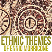 Ethnic Themes of Ennio Morricone, Vol. 2 by Ennio Morricone