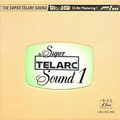 The Super Telarc Sound 1 by Various Artists