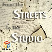 From the Streets to the Studio by Various Artists