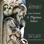 John Dowland: A Pilgrimes Solace by Various Artists