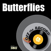 Butterflies by Off the Record