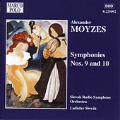 MOYZES: Symphonies Nos. 9 and 10 by Slovak Radio Symphony Orchestra