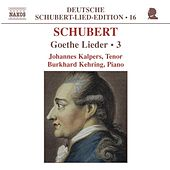 SCHUBERT: Lied Edition 16 - Goethe, Vol.  3 by Johannes Kalpers
