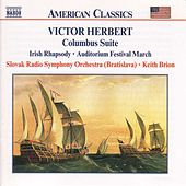 HERBERT, V.: Columbus Suite / Irish Rhapsody by Slovak Radio Symphony Orchestra