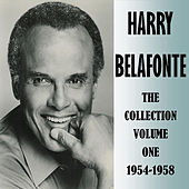The Collection Volume One 1954-1958 by Harry Belafonte