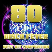 Dance '80 (Best Hit Compilation) by Disco Fever