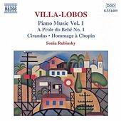 VILLA-LOBOS: A Prole do Bebe, No. 1 / Cirandas by Sonia Rubinsky