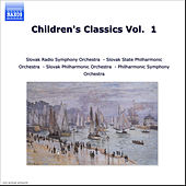 Children's Classics Vol.  1 by Slovak Radio Symphony Orchestra