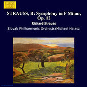 STRAUSS, R: Symphony in F Minor, Op. 12 by Slovak Philharmonic Orchestra