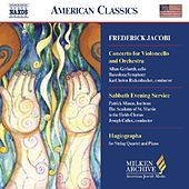 JACOBI: Cello Concerto / Hagiographa / Sabbath Evening Service by Various Artists