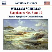 SCHUMAN: Symphonies Nos. 7 and 10 by Seattle Symphony Orchestra