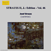 STRAUSS II, J.: Edition - Vol. 46 by Various Artists
