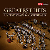 Greatest Hits of the United States Coast Guard Band by United States Coast Guard Band