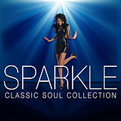 Sparkle Classic Soul Collection by Various Artists