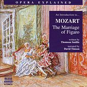 Opera Explained: Mozart - The Marriage Of Figaro (Smillie) by Thomson Smillie