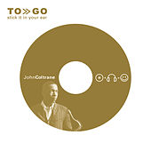 To Go by John Coltrane