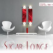 Sugar Lounge, Vol. 1 by Various Artists