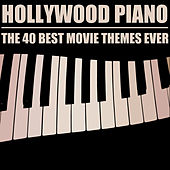 Hollywood Piano: The 40 Best Movie Themes Ever by Pianissimo Brothers