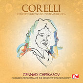 Corelli: Concerto Grosso No. 7 in D Major, Op. 6 (Digitally Remastered) by Chamber Orchestra of the Moscow Conservatory