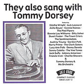 They Also Sang with Tommy Dorsey by Tommy Dorsey