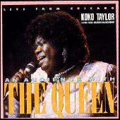 Live From Chicago: An Audience With The Queen by Koko Taylor