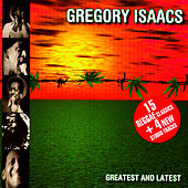 Greatest & Latest by Gregory Isaacs